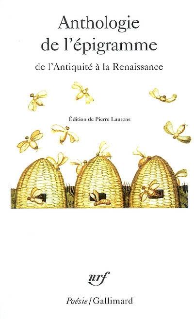 Anthologie de l'épigramme de l'Antiquité à la Renaissance
