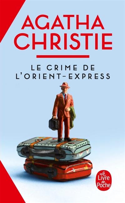 Le Crime de l'Orient-Express | Christie, Agatha (1890-1976)