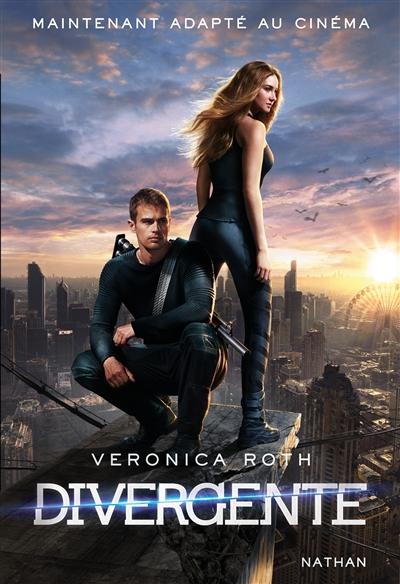 Divergente ; 1   Roth, Veronica. Auteur