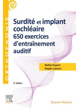 Surdité et implant cochléaire : 650 exercices d'entraînement auditif