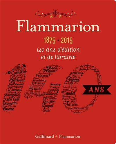 Flammarion, 1875-2015 : 140 ans d'édition et de librairie