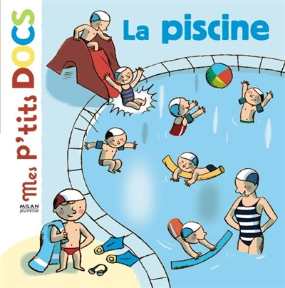 La piscine / texte de Stéphanie Ledu | Ledu, Stéphanie (1966-....). Auteur