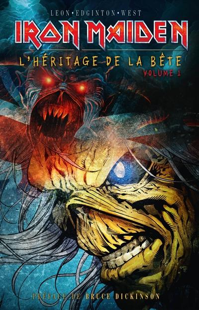 Iron Maiden, l'héritage de la Bête. Vol. 1