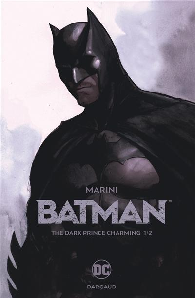 The dark prince charming. 1/2 / story and art by Marini | Marini (1969-....). Auteur
