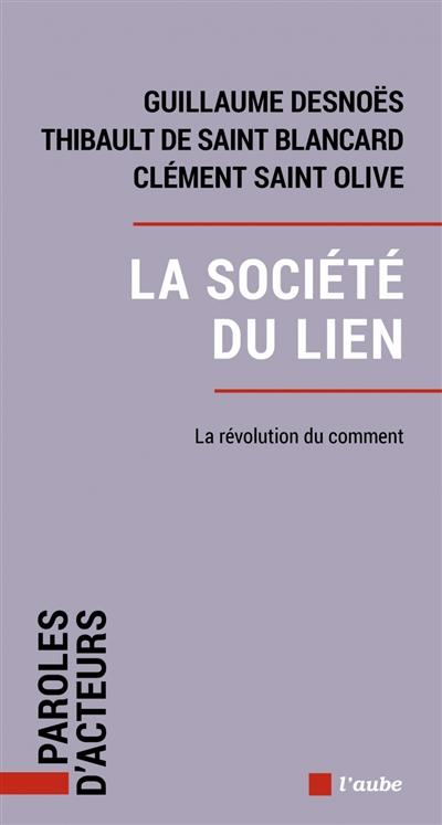 La société du lien : la révolution du comment