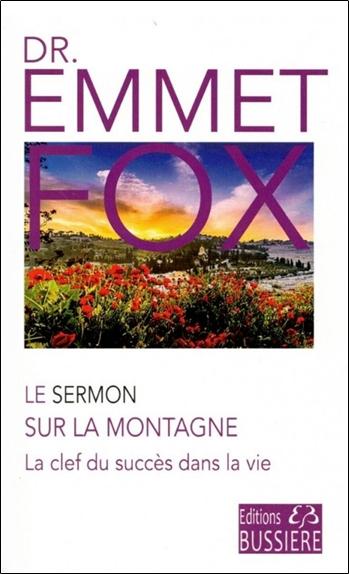 Le sermon sur la montagne : et l'oraison dominicale : la clef du succés dans la vie