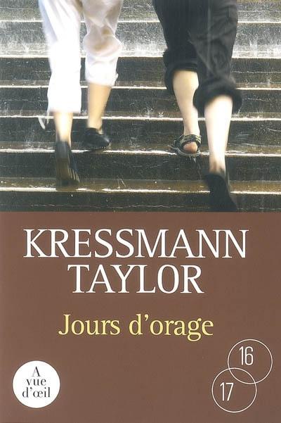 Jours d'orage / Kressmann Taylor | Taylor, Kathrine Kressmann (1903-1997). Auteur
