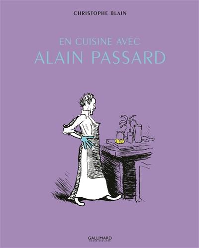 En cuisine avec Alain Passard |