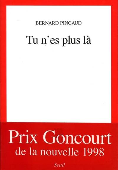 Tu n'es plus là | Pingaud, Bernard (1923-....)