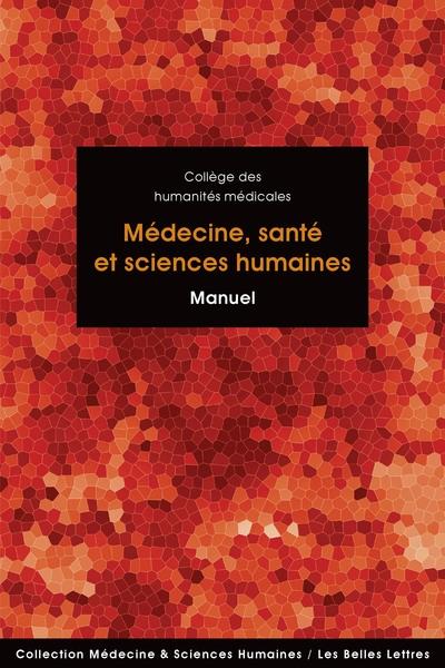 Médecine, santé et sciences humaines : manuel