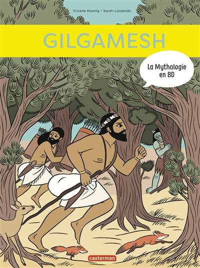 La mythologie en BD. Gilgamesh