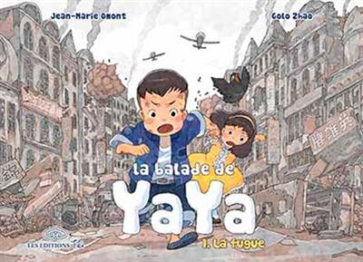 La balade de Yaya. 1, fugue (La) / scénario Jean-Marie Omont | Omont, Jean-Marie. Auteur