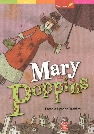 Mary Poppins | Travers, Pamela Lyndon (1906-1996). Auteur