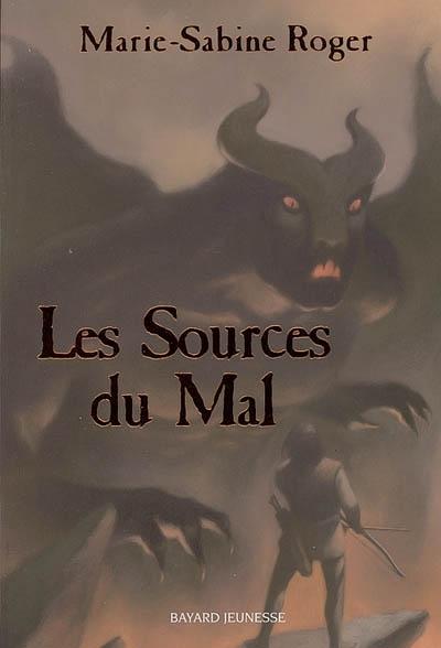Les sources du mal | Roger, Marie-Sabine (1957-....). Auteur