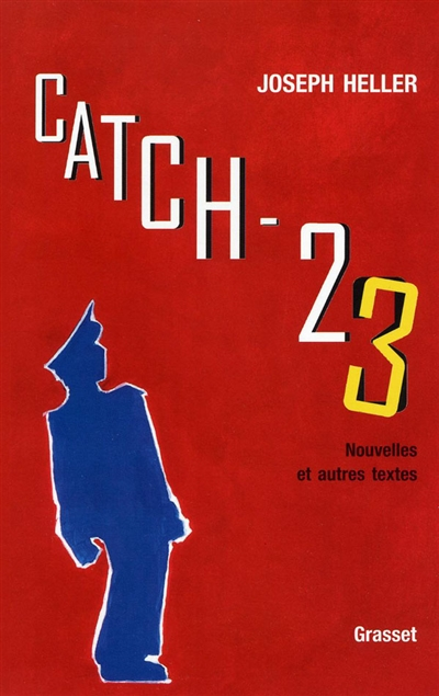 Catch 23 | Heller, Joseph (1923-1999). Auteur