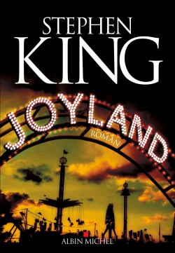 Joyland : roman / Stephen King   King, Stephen (1947-....). Auteur