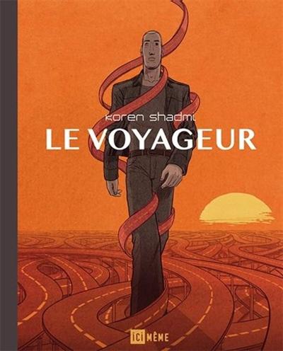 voyageur (Le) | Shadmi, Koren. Auteur