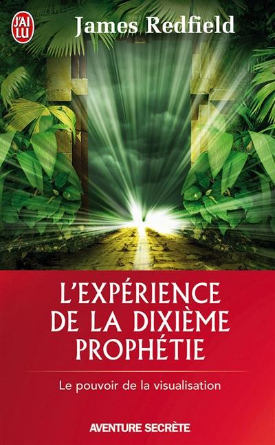 L'expérience de la dixième prophétie