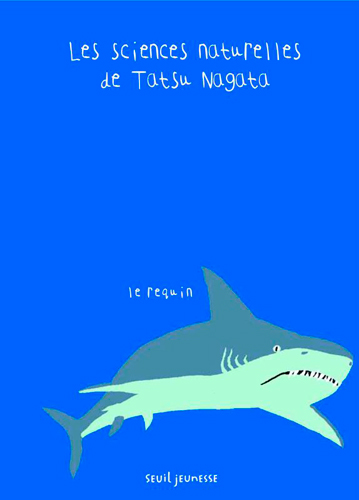 Le requin / Tatsu Nagata | Tatsu Nagata. Auteur