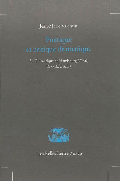 Poétique et critique dramatique : La dramaturgie de Hambourg (1769) de G.E. Lessing