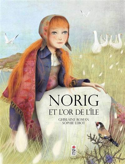 Norig et l'or de l'île   Roman, Ghislaine. Auteur