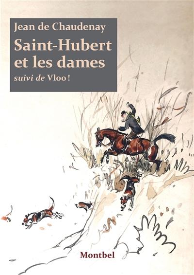 Saint-Hubert et les dames.