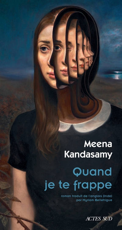 Quand je te frappe : portrait de l'écrivaine en jeune épouse / Meena Kandasamy | Kandasamy, Meena. Auteur