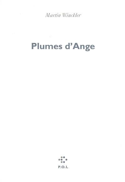 Plumes d'Ange / Martin Winckler | Winckler, Martin (1955-....). Auteur