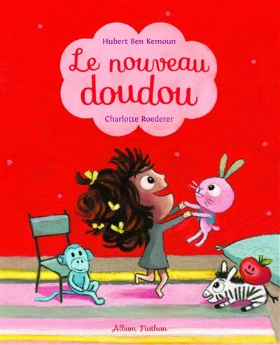 nouveau doudou (Le)   Ben Kemoun, Hubert. Auteur