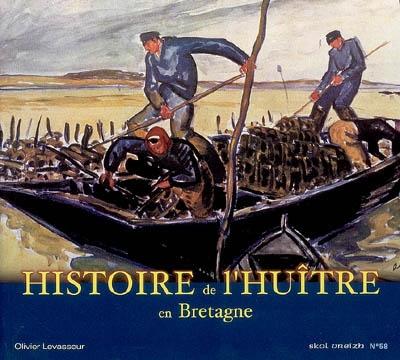 Skol Vreizh, n° 58. Histoire de l'huître en Bretagne