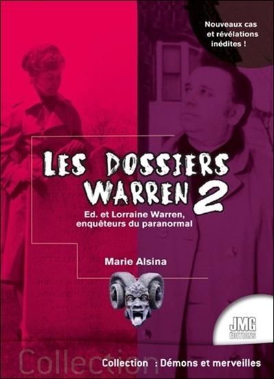 Les dossiers Warren. Vol. 2. Ed & Lorraine Warren, enquêteurs du paranormal