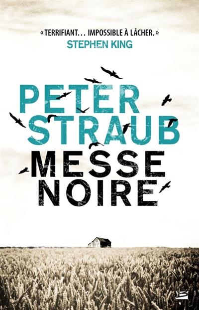 Messe noire | Straub, Peter (1943-....). Auteur
