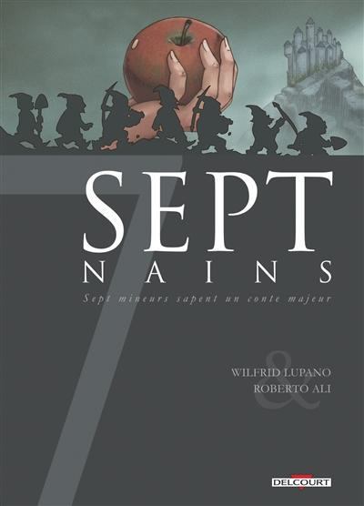 Sept nains : sept mineurs sapent un conte majeur