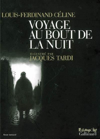 Voyage au bout de la nuit / Céline | Céline, Louis-Ferdinand. Auteur