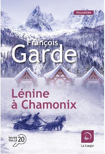 Lénine à Chamonix