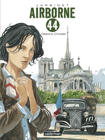 Airborne 44. Vol. 4. Destins croisés
