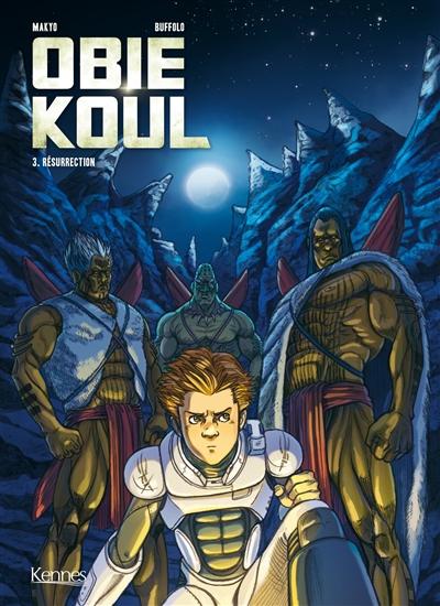 Obie Koul. Vol. 3. Résurrection