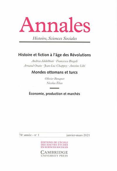 Annales, n° 1 (2021). Histoire et fiction à l'âge des révolutions