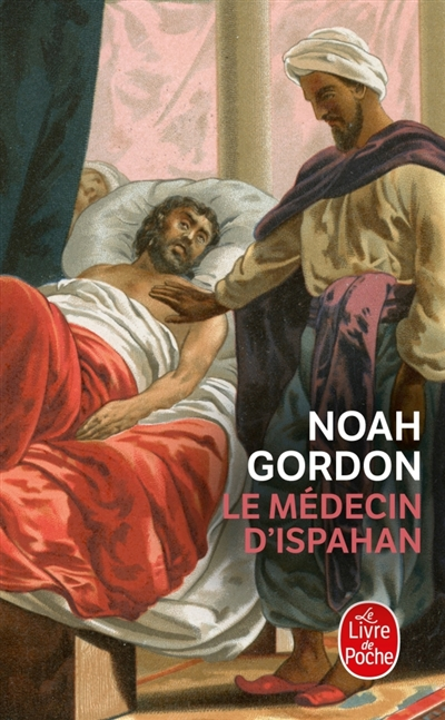 Le médecin d'Ispahan / Noah Gordon   Gordon, Noah (1926-....). Auteur