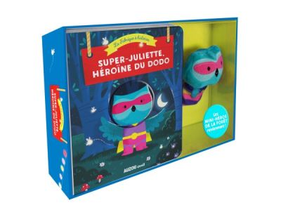 Super-Juliette : héroïne du dodo