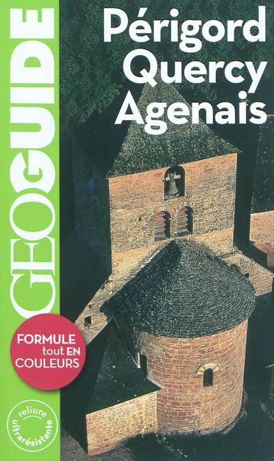 Périgord, Quercy, Agenais / Aurélia Bollé, Frédéric Denhez, Béatrice Peyret-Vignals   Bollé, Aurélia. Auteur