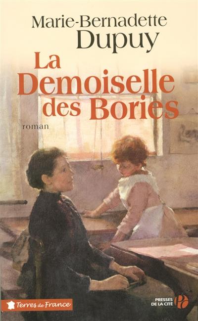 La Demoiselle des Bories / Marie-Bernadette Dupuy | Dupuy, Marie-Bernadette. Auteur