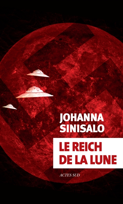 Reich de la lune (Le) : roman | Sinisalo, Johanna (1958-....). Auteur