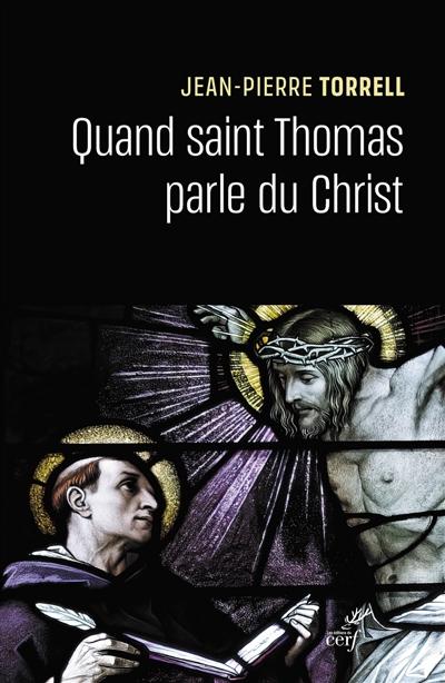 Quand saint Thomas parle du Christ