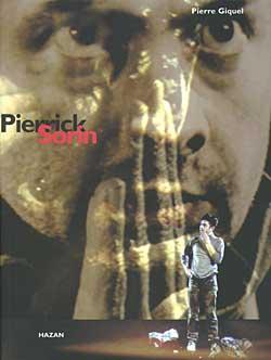 Pierrick Sorin / Pierre GIQUEL | Giquel, Pierre (1954-2019)