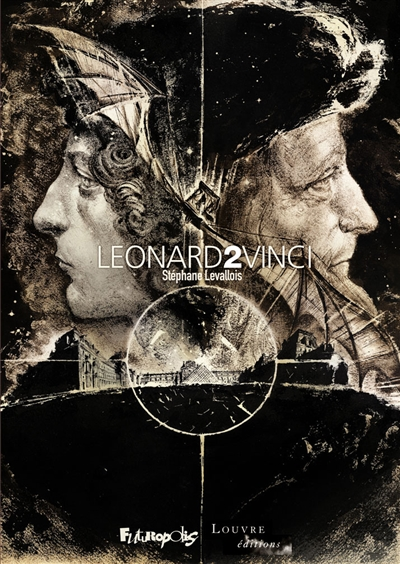 Leonard 2 Vinci / Stéphane Levallois | Stéphane Levallois