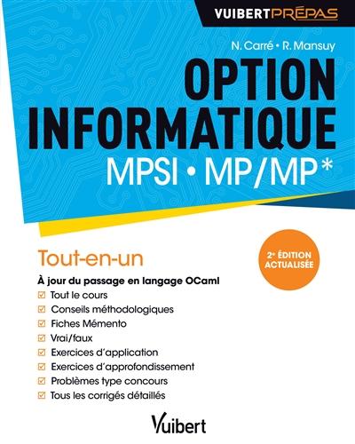 Option informatique MPSI, MP-MP* : tout-en-un / Nathanaël Carré, Roger Mansuy | Carré, Nathanaël. Auteur