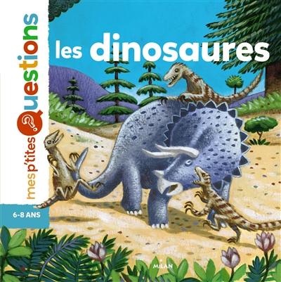 Les dinosaures / textes de Pascale Hédelin | Hédelin, Pascale. Auteur