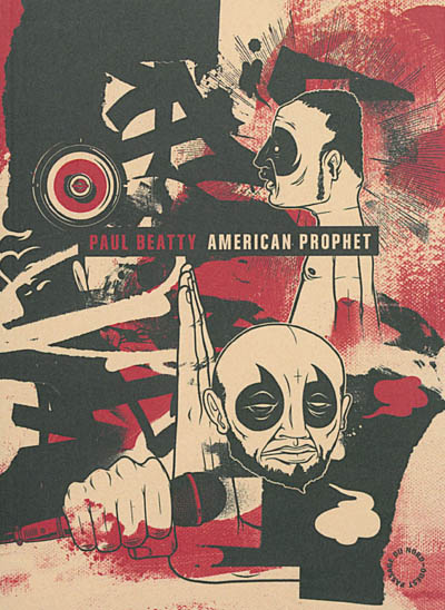 American prophet | Beatty, Paul. Auteur