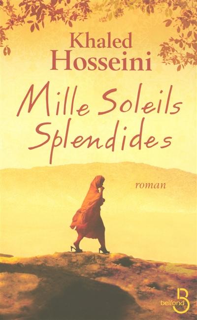 Mille soleils splendides / Kahled Hosseini | Hosseini, Khaled (1965-....). Auteur